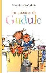Fanny Joly et Roser Capdevila - La cuisine de Gudule.