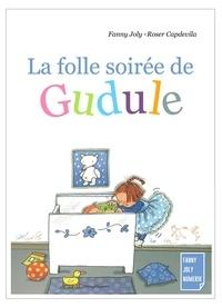 Fanny Joly - La folle soirée de Gudule - Un livre illustré pour les enfants de 3 à 8 ans.