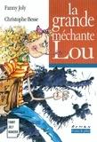 Fanny Joly et Christophe Besse - La grande méchante Lou - Un livre illustré à découvrir dès 8 ans.
