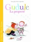 Roser Capdevila et Fanny Joly - La propreté selon Gudule.