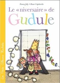 Roser Capdevila et Fanny Joly - Le «niversaire» de Gudule.