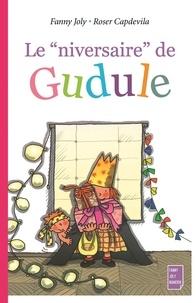 """Fanny Joly et Roser Capdevila - Le """"niversaire"""" de Gudule."""