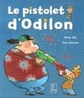 Fanny Joly et Yves Calarnou - Le pistolet d'Odilon - Un livre illustré pour les enfants de 6 à 8 ans.
