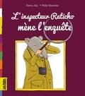 Fanny Joly - Les Belles Histoires à lire et à écouter - L'inspecteur Raticho mène l'enquête.