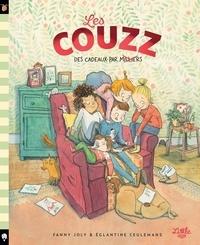 Fanny Joly et Eglantine Ceulemans - Les Couzz Tome 1 : Des cadeaux par milliers.
