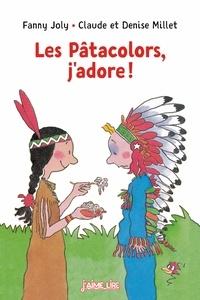 Fanny Joly et Denise Millet - Les Patacolors j'adore.