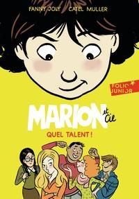 Fanny Joly et  Catel - Marion et Cie  : Quel talent!.