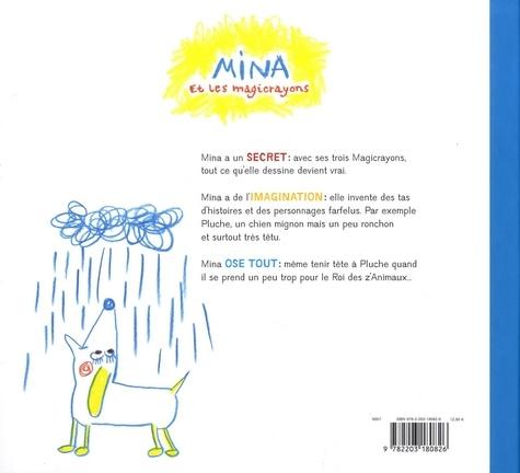 Mina et les Magicrayons  Le roi des z'embêteurs