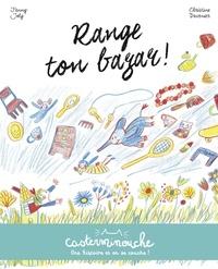 Fanny Joly et Christine Davenier - Range ton bazar ! - Mina et le pouvoir des magicrayons.