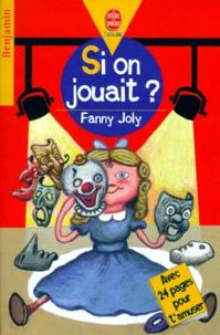 Fanny Joly - Si on jouait ?.