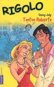 Fanny Joly - Tonton Roberto.
