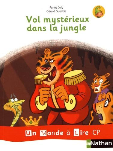 Fanny Joly et Gérald Guerlais - Vol mystérieux dans la jungle.