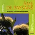 Fanny Lermin et Bruno Auboiron - Ame de paysans - La montagne ardéchoise n'abandonne pas.