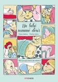 Fanny Lesbros et Pauline Aubry - Un bébé nommé désir - Mais pourquoi fait-on des enfants ?.