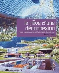 Le rêve dune déconnexion - De la maison à la cité auto-énergétique.pdf