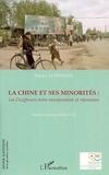 Fanny Lothaire - La Chine et ses minorités.