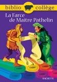 Fanny Marin - Bibliocollège - La Farce de Maître Pathelin.