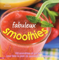 Fanny Matagne - Fabuleux smoothies.