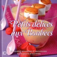 Fanny Matagne - Petits délices aux Bonbecs.