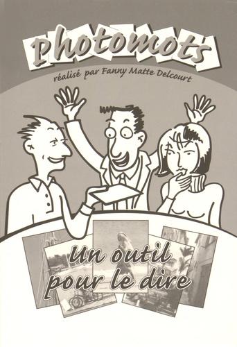 Fanny Matte Delcourt - Photomots - Un outil pour le dire.