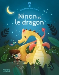 Fanny Offre et Elen Lescoat - Ninon et le dragon.