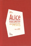 Fanny Pageaud - Alice racontée aux petits. 1 CD audio