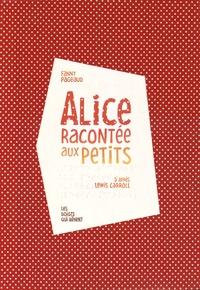 Fanny Pageaud - Alice racontée aux petits. 1 CD audio