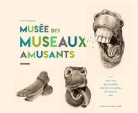 Fanny Pageaud - Musée des museaux amusants.