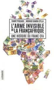 Larme invisible de la Françafrique - Une histoire du franc CFA.pdf