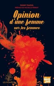 Fanny Raoul - Opinion d'une femme sur les femmes.