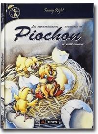 Fanny Right - Les extraordinaires aventures de Piochon le petit canard.