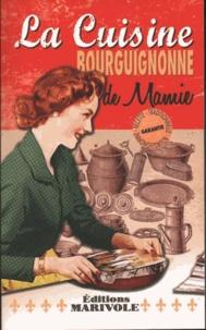 Fanny Rose - La cuisine bourguignonne de mamie.