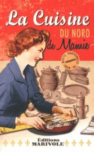 Fanny Rose - La cuisine du Nord de mamie.