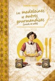 Fanny Rose - Madeleines et autres gourmandises.