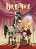 Fanny Ruelle - Lilou et Filou Tome 1 : Une vie de star.