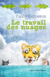 Fanny Salmeron - Le travail des nuages.