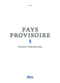 Fanny Tonnelier - Pays provisoire.