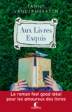 Fanny Vandermeersch - Aux livres exquis.