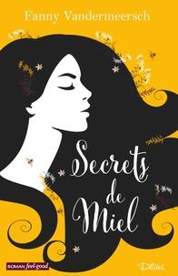 Livres électroniques gratuits Amazon: Secrets de miel