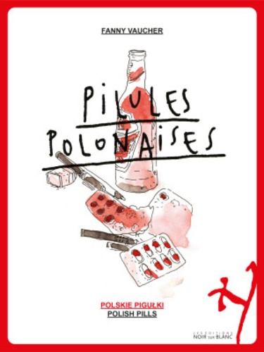 Fanny Vaucher - Pilules polonaises - Edition français-anglais-polonais.