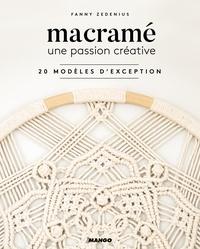 Fanny Zedenius - Macramé, une passion créative - 20 modèles d'exception.