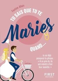 Fantine Allain - Tu sais que tu te maries quand....