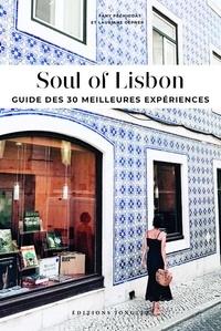 Fany Péchiodat et Lauriane Gepner - Soul of Lisbon - Guide des 30 meilleures expériences.