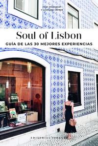 Fany Péchiodat et Lauriane Gepner - Soul of Lisbon - Guia de las 30 mejores experiencias.