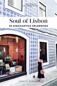Fany Péchiodat et Lauriane Gepner - Soul of Lisbon - 30 einzigartige Erlebnisse.