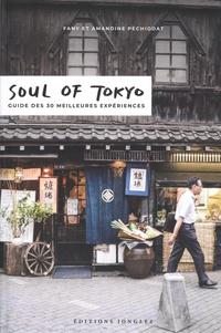 Fany Péchiodat et Amandine Péchiodat - Soul of Tokyo - Guide des 30 meilleures expériences.