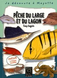 Fany Seguin - Pêche du large et du lagon.