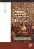 FAO - La situation mondiale de l'alimentation et de l'agriculture - Mettre les systèmes alimentaires au service d'une meilleure nutrition.