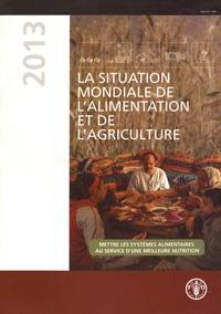 La situation mondiale de l'alimentation et de l'agriculture- Mettre les systèmes alimentaires au service d'une meilleure nutrition -  FAO |