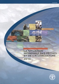 La situation mondiale des pêches et de l'aquaculture -  FAO   Showmesound.org